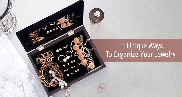 9-Unique ways to organize your jewelry